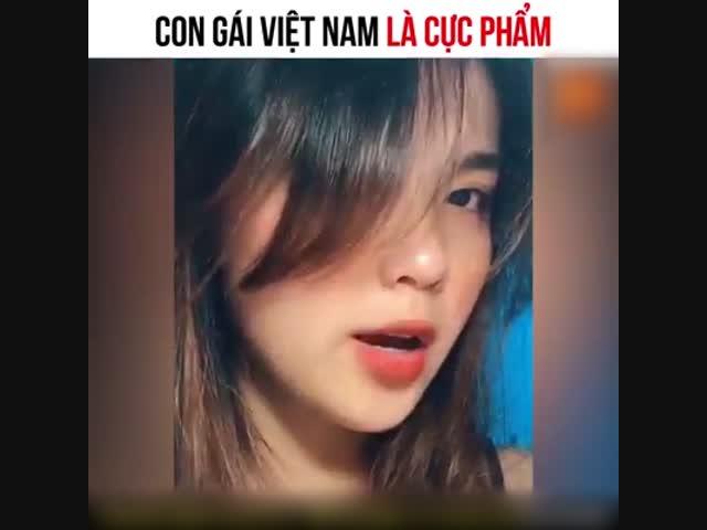 Con gái Việt là cực phẩm