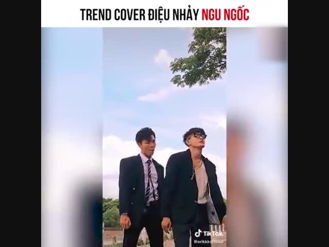 Trend cover điệu nhảy ngu ngốc