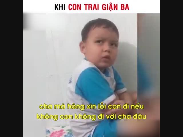 Khi con trai giận ba