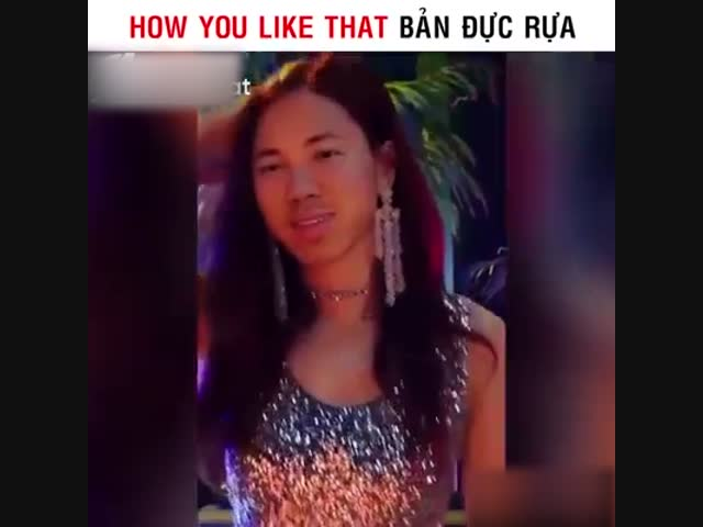 """How you like that"" bản... cực choáng"