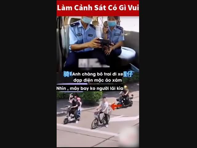 Làm cảnh sát ở Trung Quốc có gì vui