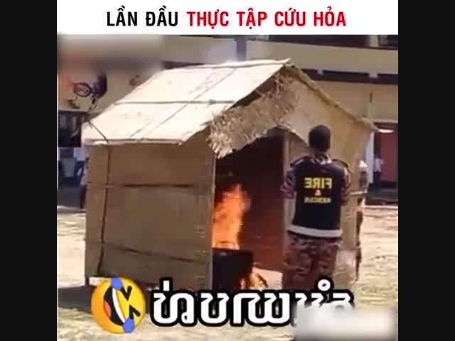 Lần đầu thực tập lính cứu hỏa