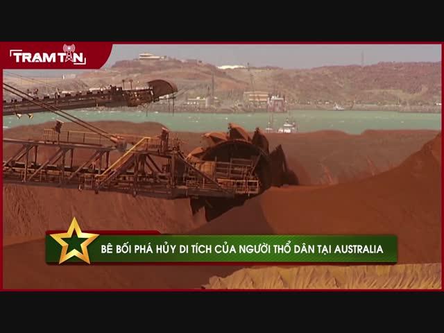 Bê bối phá hủy di tích của người thổ dân tại Australia