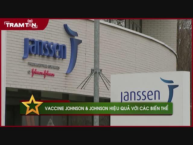 Vaccine Johnson & Johnson hiệu quả với các biến thể