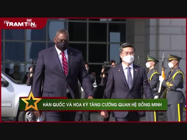 Hàn Quốc và Hoa Kỳ tăng cường quan hệ đồng minh