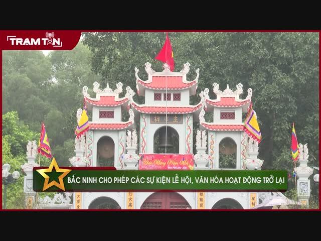 Bắc Ninh cho phép các sự kiện lễ hội, văn hóa hoạt động trở lại