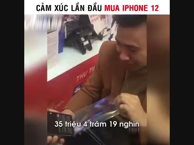 Cảm xúc lần đầu mua iphone 12