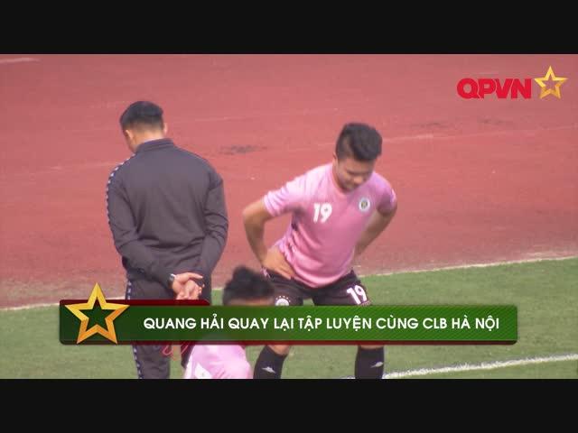 Quang Hải trở lại tập luyện cùng CLB Hà Nội