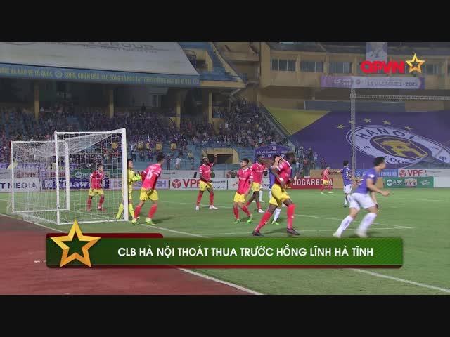 Điểm tin 30/3: Hà Nội thoát thua gang tấc tại Hàng Đẫy, CLB Sài Gòn sa thải HLV