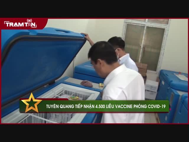 Tuyên Quang tiếp nhận 4.500 liều vắc xin phòng Covid-19