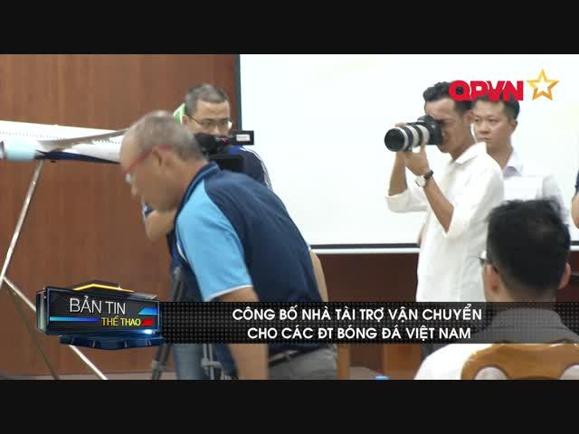 """ĐT Việt Nam thoải mái bay sau khi nhận gói tài trợ vận chuyển """"khủng"""""""