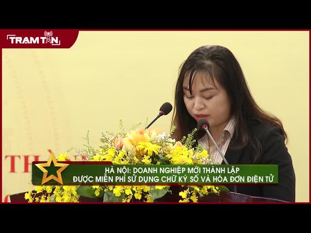Hà Nội: doanh nghiệp mới thành lập được miễn phí sử dụng chữ ký số và hóa đơn điện tử