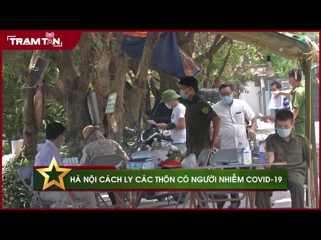 Hà Nội cách ly các thôn  có người nhiễm Covid 19