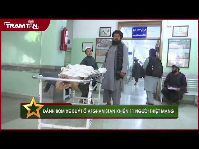 Đánh bom xe buýt ở Afghanistan khiến 11 người thiệt mạng