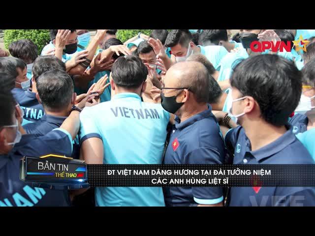 ĐT Việt Nam dâng hương các anh hùng liệt sĩ