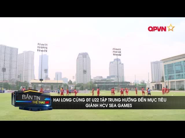 ĐT U22 Việt Nam tập trung cho mục tiêu HCV SEA Games 31