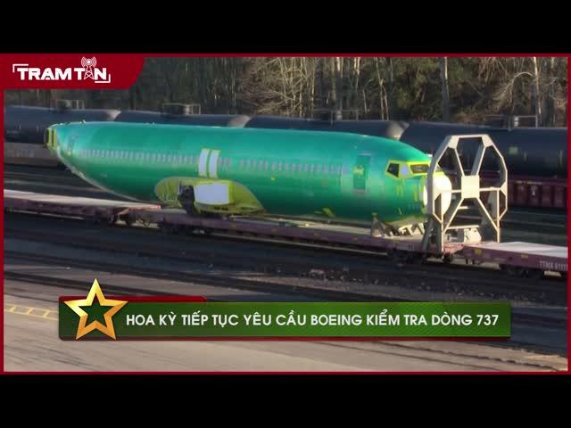 Hoa Kỳ tiếp tục yêu cầu Boeing kiểm tra dòng 737