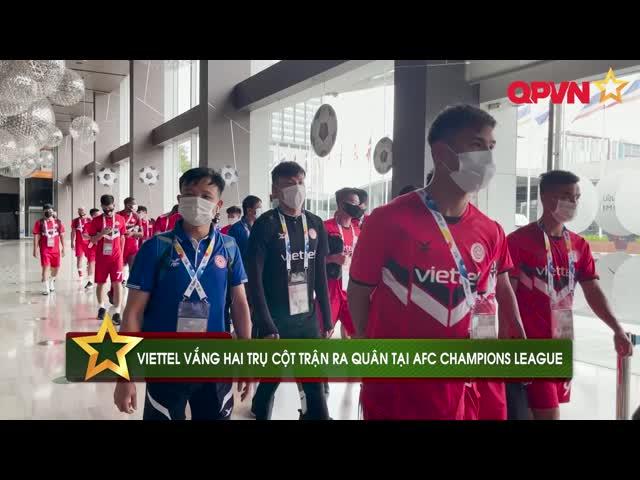 Quế Ngọc Hải, Trọng Hoàng vắng mặt trong trận ra quân của CLB Viettel tại AFC Champions League