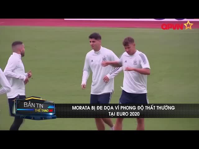 Morata bị đe dọa vì phong độ thất thường tại Euro 2020