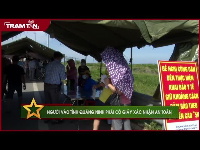 Người vào tỉnh Quảng Ninh phải có giấy xác nhận an toàn