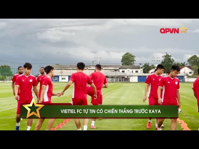 CLB Viettel tự tin cho chiến thắng đầu tiên tại AFC Champions League