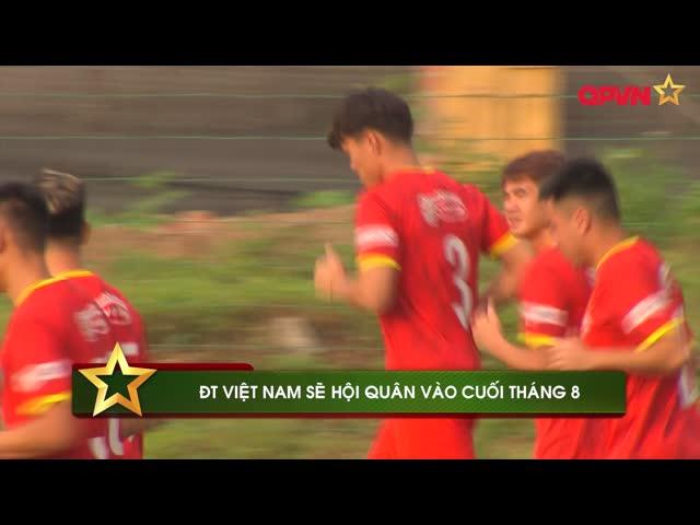 ĐT Việt Nam sẽ hội quân vào cuối tháng 8