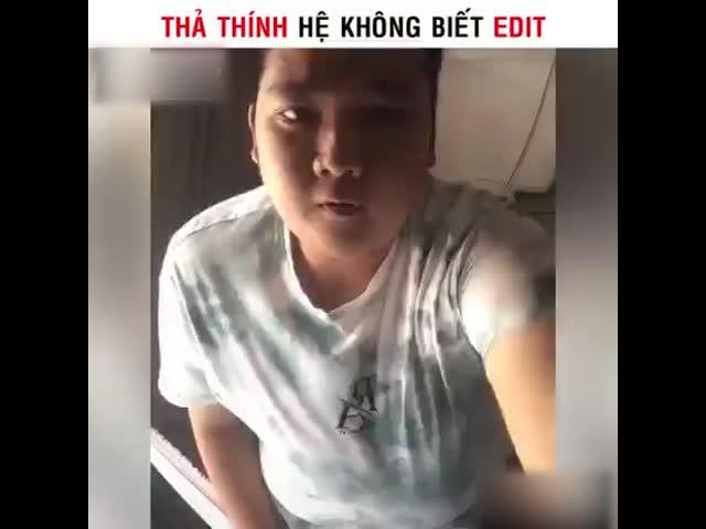 Thả Thính hệ không biết edit