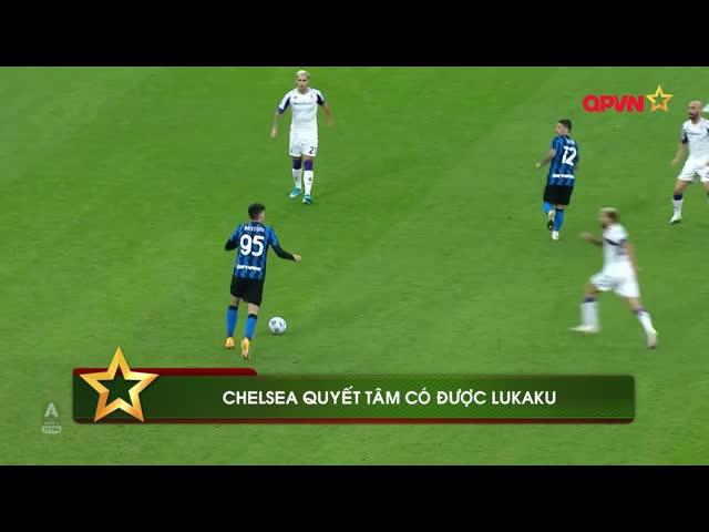 Chelsea quyết tâm có được Lukaku