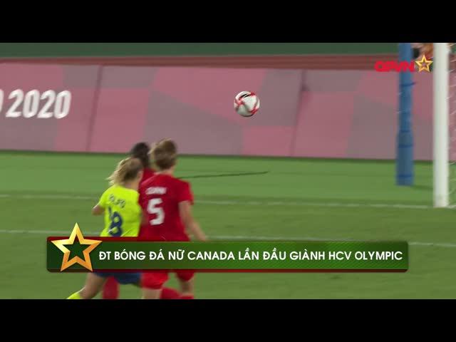 Điểm tin 7/8: Thủ môn xuất thần, ĐT nữ Canada lần đầu giành HCV Olympic