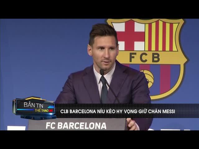 Messi thẳng thừng từ chối đề nghị cuối cùng của Barcelona