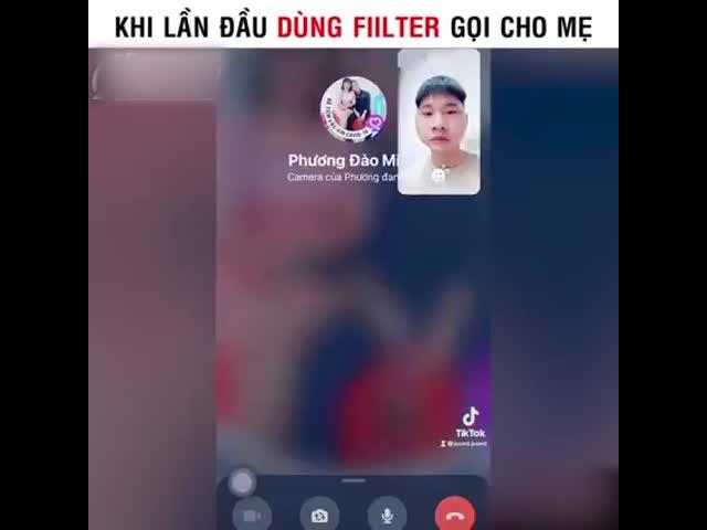 Khi lần đầu dùng filter gọi cho mẹ