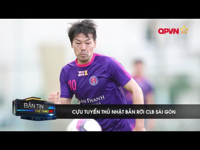 Cựu tuyển thủ Nhật Bản chia tay CLB Sài Gòn