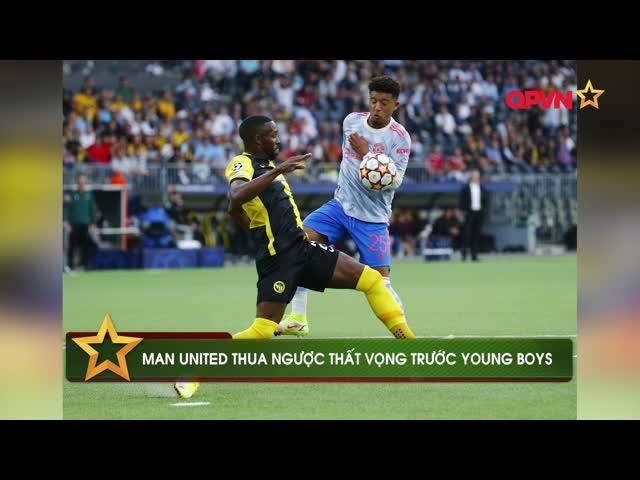 """Lingard """"kiến tạo"""" cho tiền đạo đội bạn, MU trắng tay trước Young Boys"""