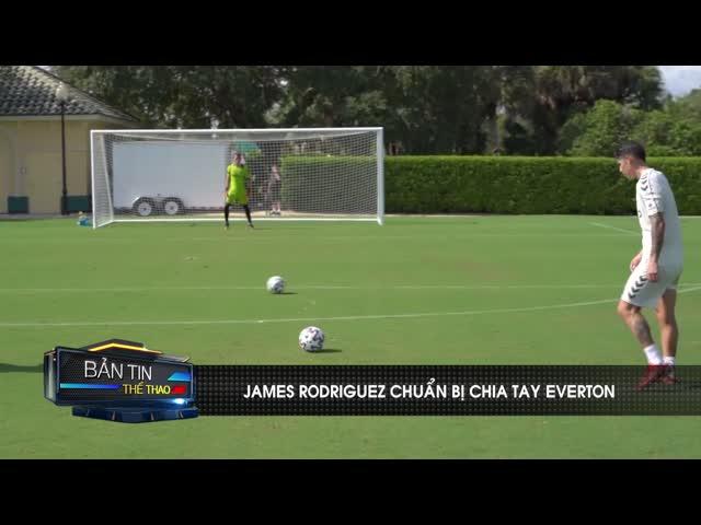 James Rodriguez quyết chia tay Everton, trên đường sang Tây Á