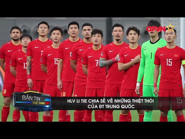 HLV Li Tie cảm thấy thiệt thòi khi Trung Quốc không được đá sân nhà