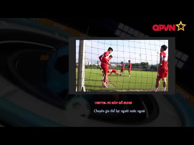 Viettel FC sẽ có chuyên gia thể lực mới người nước ngoài?
