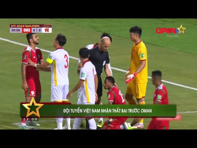 Điểm tin 13/10: ĐT Việt Nam để thua ngược Oman, Nhật Bản đánh bại Australia