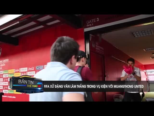Đặng Văn Lâm thắng kiện đội bóng Thái Lan